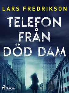 Telefon från död dam (e-bok) av Lars Fredrikson