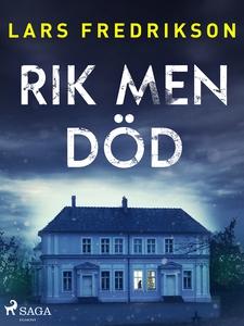 Rik men död (e-bok) av Lars Fredrikson