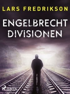 Engelbrechtdivisionen (e-bok) av Lars Fredrikso
