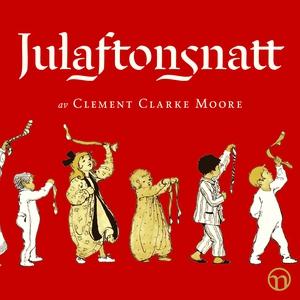 Julaftonsnatt (ljudbok) av Clement Clarke Moore