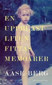 En uppblåst liten fittas memoarer (e-bok) av Aa