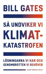 Så undviker vi klimatkatastrofen (e-bok) av Bil