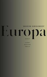 Europa (e-bok) av Maxim Grigoriev