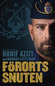 Förortssnuten (e-bok) av Markus Lutteman, Hanif