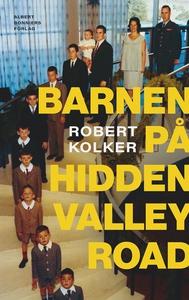 Barnen på Hidden Valley Road (e-bok) av Robert