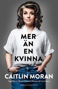 Mer än en kvinna (e-bok) av Caitlin Moran