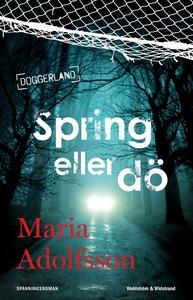 Spring eller dö (e-bok) av Maria Adolfsson