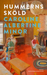 Hummerns sköld (e-bok) av Caroline Albertine Mi