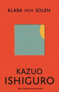 Klara och solen (e-bok) av Kazuo Ishiguro