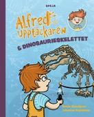Alfred Upptäckaren och dinosaurieskelettet