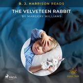 B. J. Harrison Reads The Velveteen Rabbit