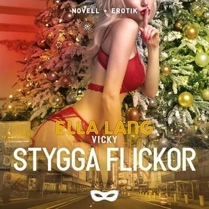 Vicky: Stygga flickor (ljudbok) av Ella Lang