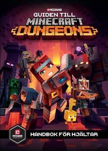 Guiden till Minecraft Dungeons (e-bok) av Steph