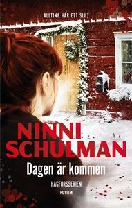 Dagen är kommen (e-bok) av Ninni Schulman
