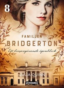 Familjen Bridgerton. Ett livsavgörande ögonblic