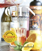 Gin - En kärlekshistoria!