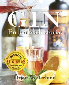 Gin - En kärlekshistoria! (e-bok) av Örjan West