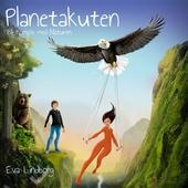 Planetakuten - Bli Kompis med Naturen