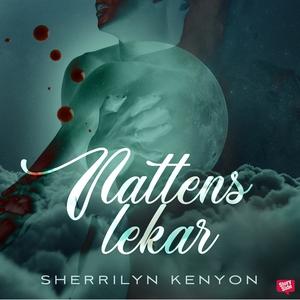 Nattens lekar (ljudbok) av Sherrilyn Kenyon