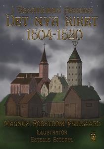 I Vasatidens Skugga 1504-1520 (e-bok) av Magnus