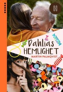 Dahlias hemlighet (e-bok) av Martin Palmqvist