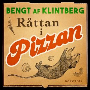Råttan i pizzan : Folksägner i vår tid (ljudbok