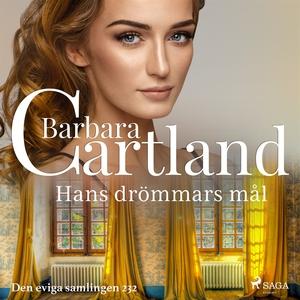 Hans drömmars mål (ljudbok) av Barbara Cartland
