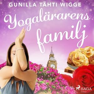 Yogalärarens familj (ljudbok) av Gunilla Tähti