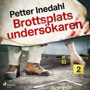 Brottsplatsundersökaren (ljudbok) av Petter Ine