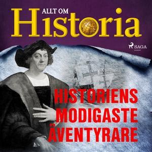 Historiens modigaste äventyrare (ljudbok) av Al