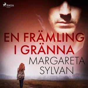En främling i Gränna (ljudbok) av Margareta Syl