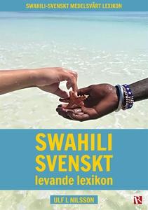 Swahili svenskt levande lexikon (e-bok) av Ulf