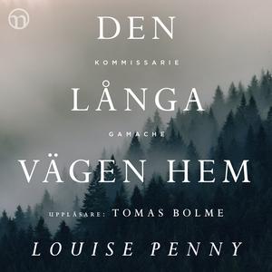 Den långa vägen hem (ljudbok) av Louise Penny