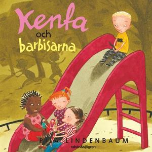 Kenta och barbisarna (ljudbok) av Pija Lindenba