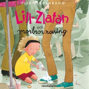 Lill-Zlatan och morbror raring (ljudbok) av Pij