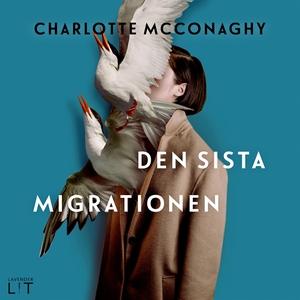 Den sista migrationen (ljudbok) av Charlotte Mc