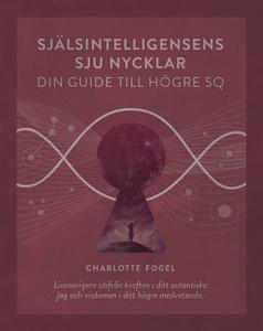 Själsintelligensens sju nycklar, din guide till