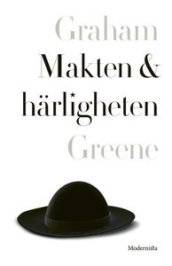Makten och härligheten (e-bok) av Graham Greene