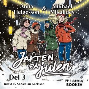 Jakten på julen (ljudbok) av Anna Helgesson, Mi