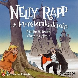 Nelly Rapp och monsterakademin (ljudbok) av Mar