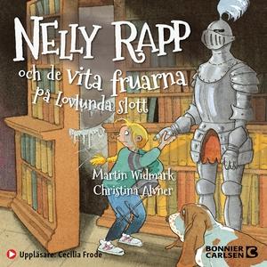 Nelly Rapp och de vita fruarna på Lovlunda slot