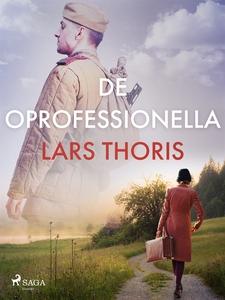 De oprofessionella (e-bok) av Lars Thoris