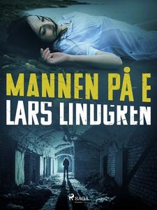 Mannen på E (e-bok) av Lars Lindgren