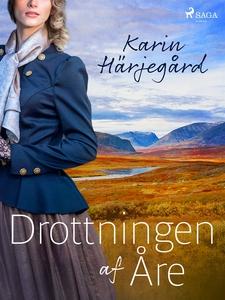 Drottningen af Åre (e-bok) av Karin Härjegård