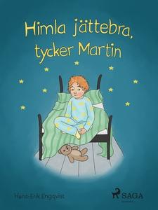 Himla jättebra, tycker Martin (e-bok) av Hans E