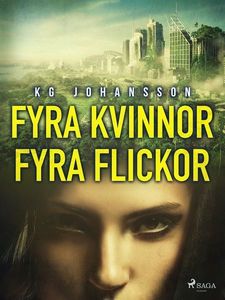 Fyra kvinnor fyra flickor (e-bok) av KG Johanss