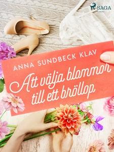 Att välja blommor till ett bröllop (e-bok) av A