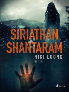 Siriathan Shantaram (e-bok) av Niki Loong