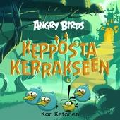 Angry Birds: Kepposta kerrakseen