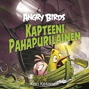 Angry Birds: Kapteeni Pahapurilainen (ljudbok)